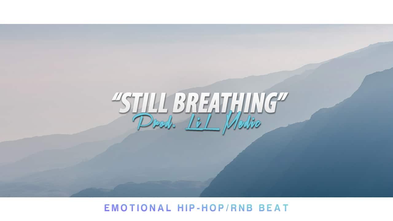 """Still Breathing"" RnB Rap Emotional beat"