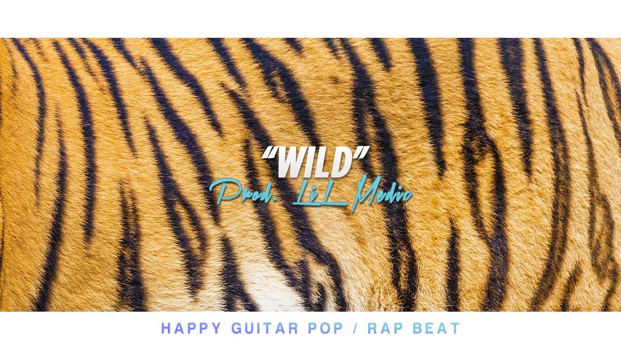 """""""Wild"""" Happy Pop Guitar Beat"""