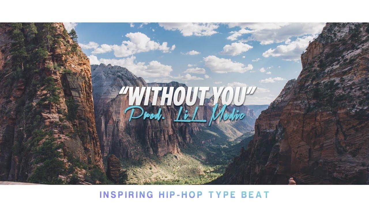"""Without You"" Inspiring Beat"