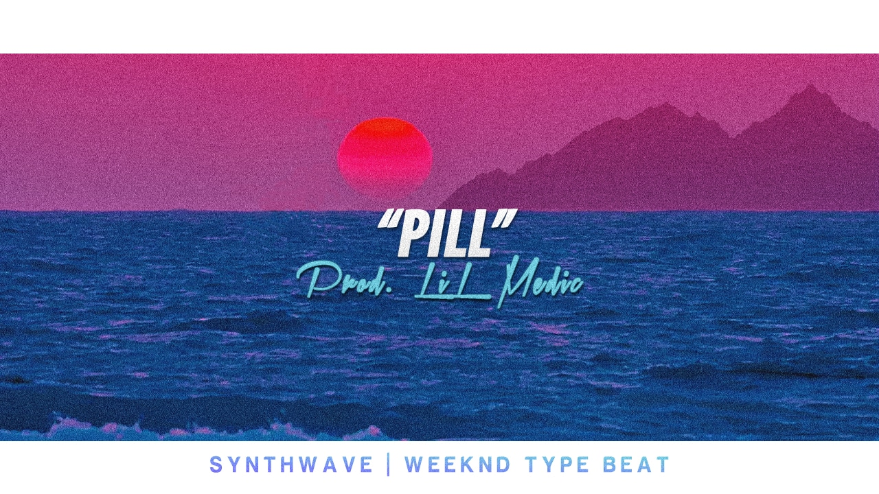 """Pill"" The Weeknd Type Beat"